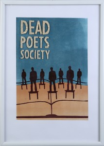 printmakingasgraphicmedium movieposter deadpoetssociety